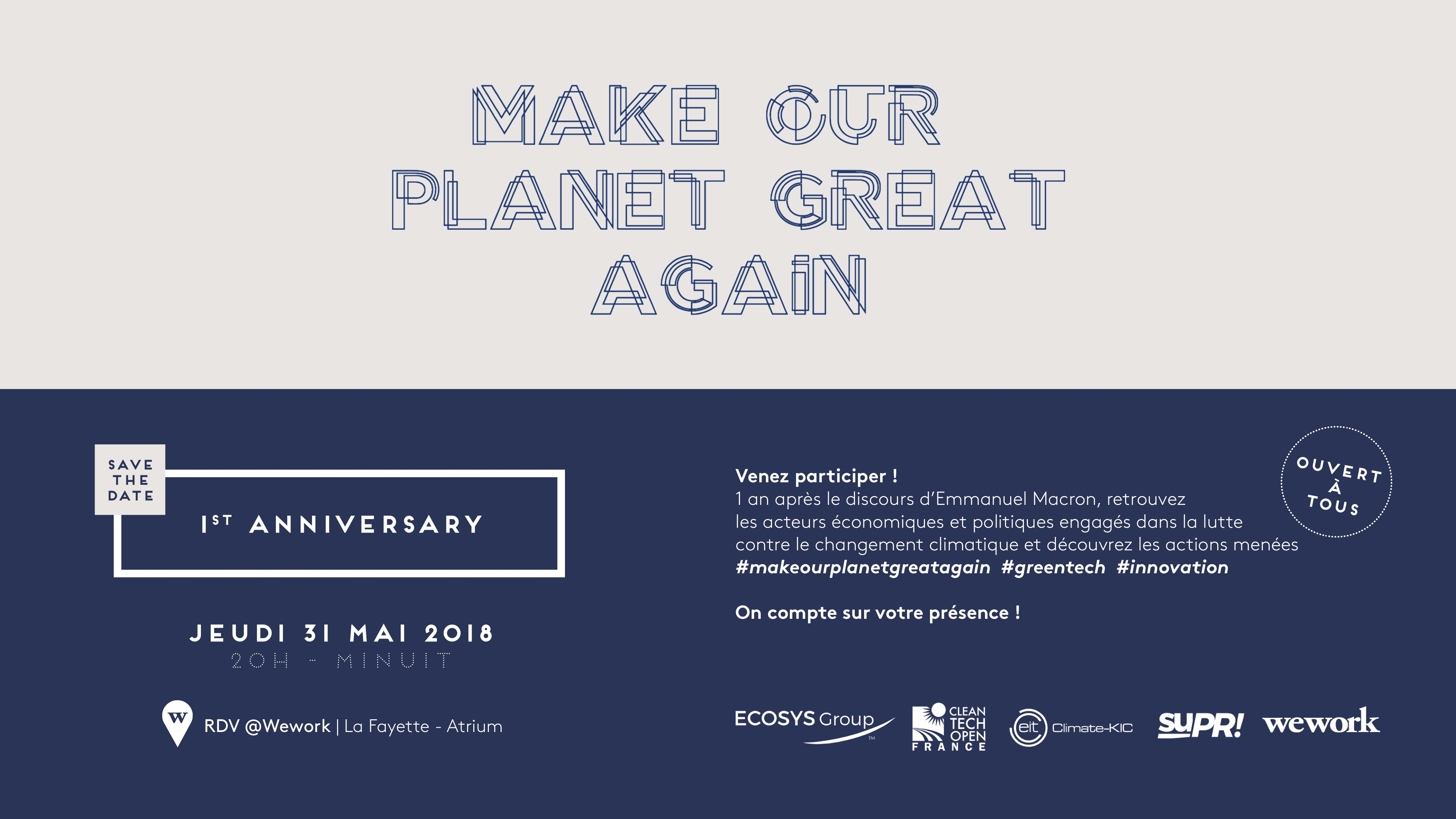 Make Our Planet Great Again – First anniversary