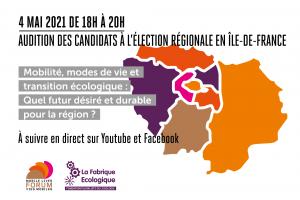 Audition des candidats à l'élection régionale en Île-de-France : 1er débat sur le thème de la mobilité, des modes de vie et de la transition écologique